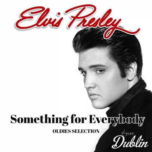 Oldies Selection: Something for Everybody von Elvis Presley