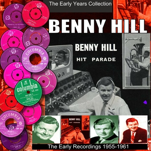 The Early Years 1955 - 1961 by Benny Hill