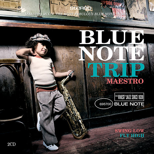 Blue Note Trip 8: Swing Low/Fly High by Various Artists