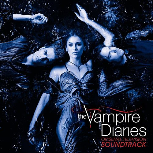 Original Television Soundtrack The Vampire Diaries de Various Artists