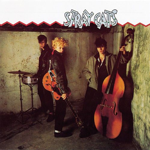 Stray Cats/Gonna Ball/Rant N' Rave With the Stray Cats de Stray Cats
