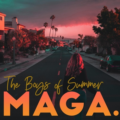 The Boys of Summer by Maga