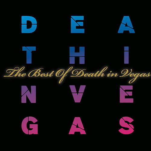 The Best Of by Death in Vegas