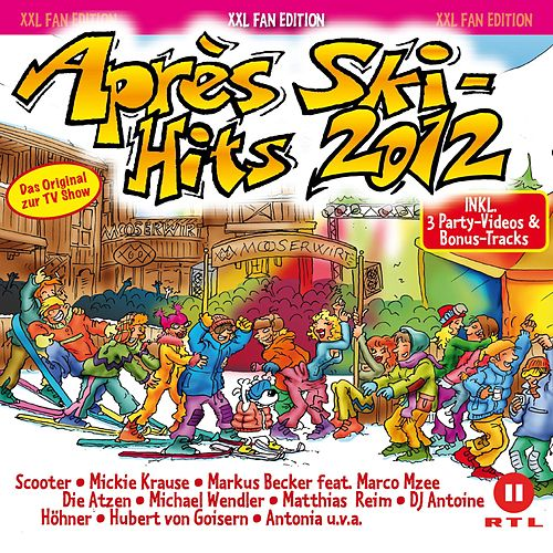 Après Ski Hits 2012 von Various Artists