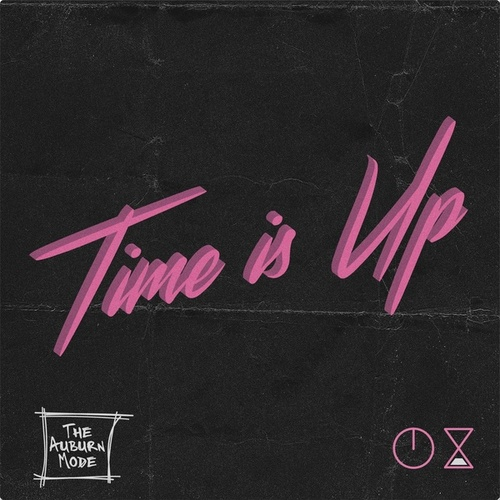 Time Is Up (feat. Lee Sylvestre & Jeff Belcher) by The Auburn Mode