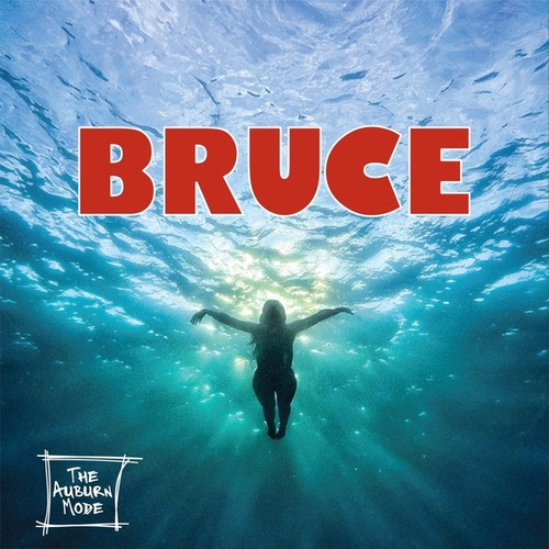 Bruce (feat. Lee Sylvestre) by The Auburn Mode