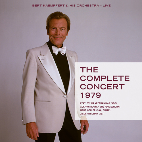The Complete Concert 1979 by Bert Kaempfert