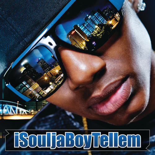 iSouljaBoyTellem (International Version) de Soulja Boy