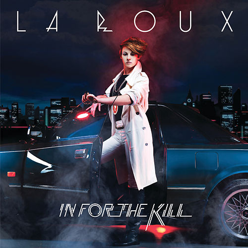 In For The Kill van La Roux