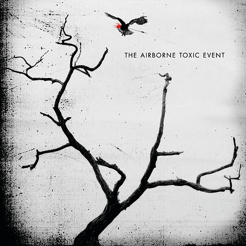 The Airborne Toxic Event (International Version) by The Airborne Toxic Event