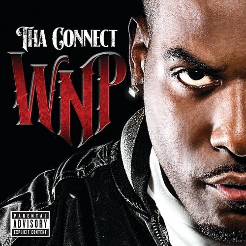 Tha Connect (Explicit Version) by Willy Northpole