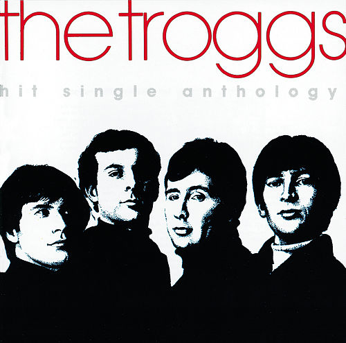 Hit Single Anthology de The Troggs