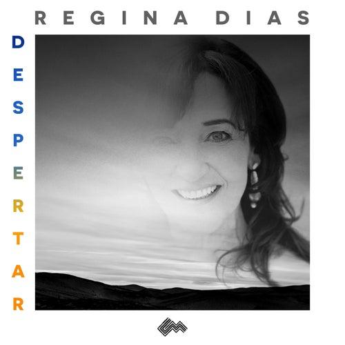 Despertar by Regina Dias