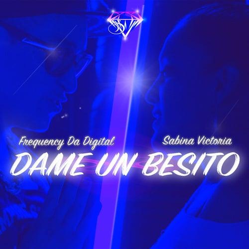 Dame un besito by Sabina Victoria