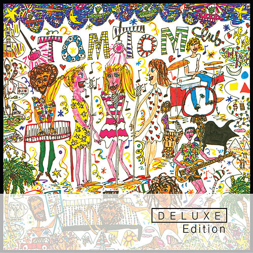 Tom Tom Club - Deluxe Edition von Tom Tom Club