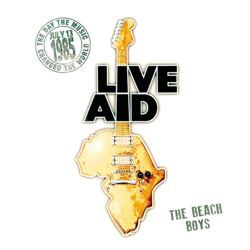 The Beach Boys at Live Aid (Live at John F. Kennedy Stadium, 13th July 1985) von The Beach Boys