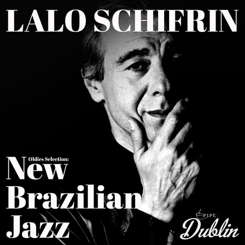 Oldies Selection: New Brazilian Jazz de Lalo Schifrin