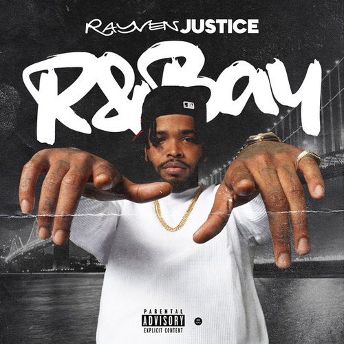 R&Bay Volume 1 by Rayven Justice