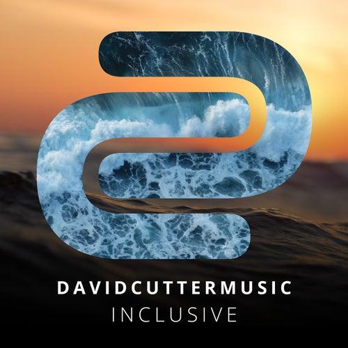 Inclusive by David Cutter Music