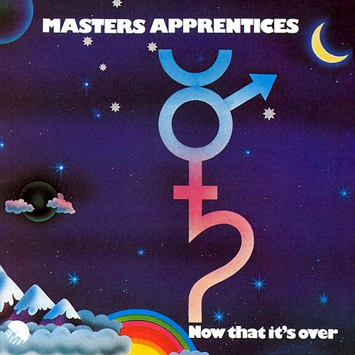 Now That It's Over by The Masters Apprentices