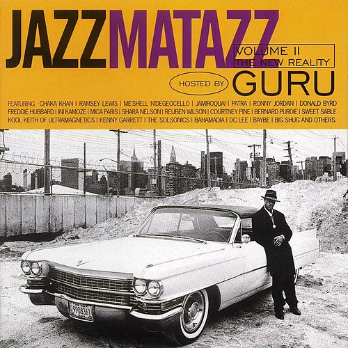 Jazzmatazz: The New Reality de Guru