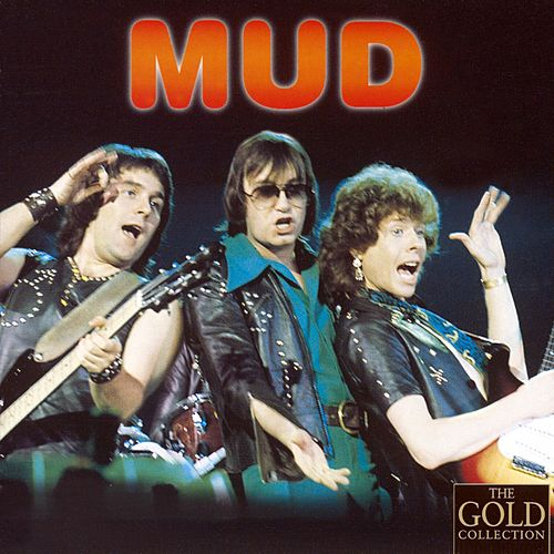 The Gold Collection fra Mud