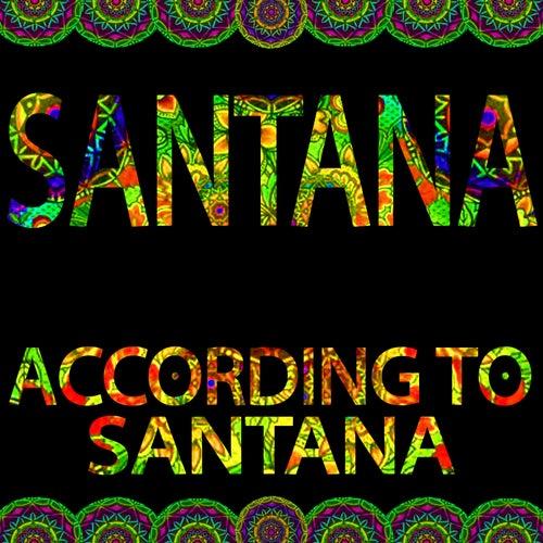 According to Santana by Santana
