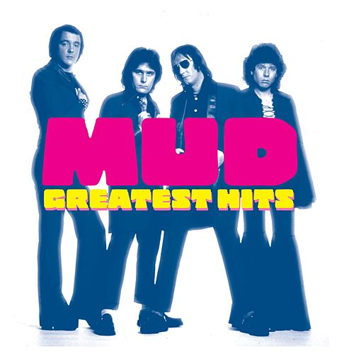 Greatest Hits by Mud