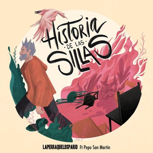 Historia de las Sillas by La Perra Que Los Parió