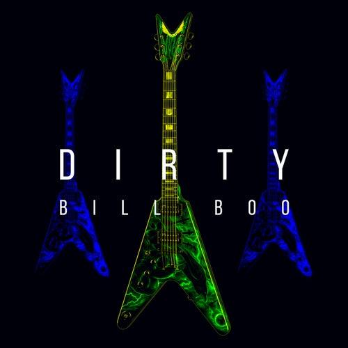 Dirty by BILLBOO
