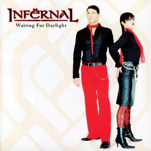 Waiting For Daylight von Infernal
