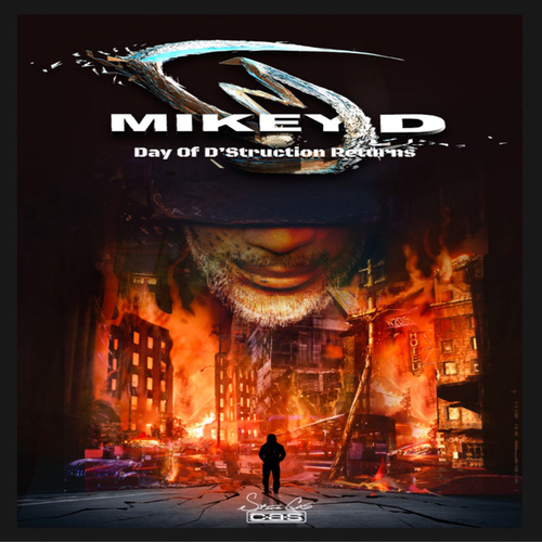 Day of D'struction Returns by Mikey D