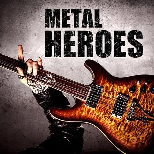 Metal Heroes by Various Artists
