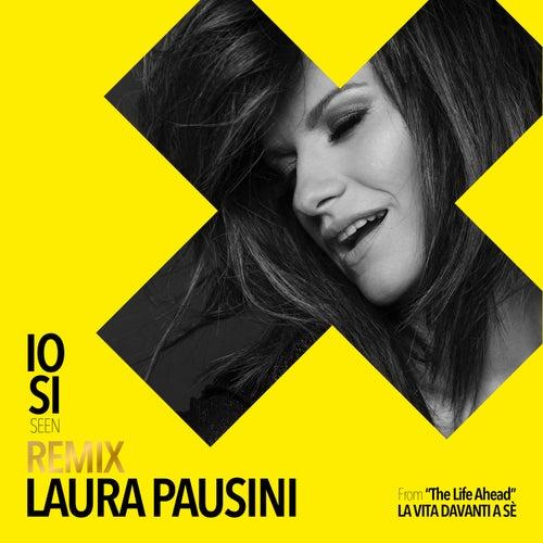 "Io sì (Seen) [From ""The Life Ahead (La vita davanti a sé)""] (Dave Audé Remixes) de Laura Pausini"