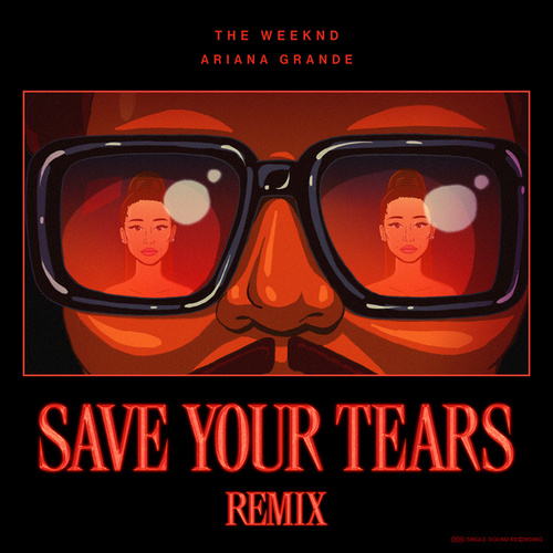 """The Weeknd, Ariana Grande: """"Save Your Tears (Remix)"""""""