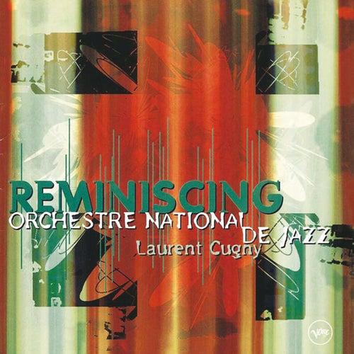 Reminiscing de Orchestre National De Jazz (1)