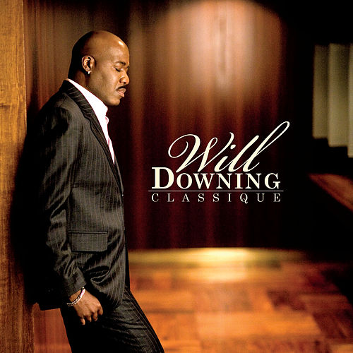 Classique by Will Downing