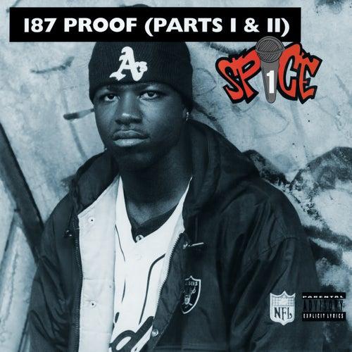 187 Proof (Parts I & II) von Spice 1