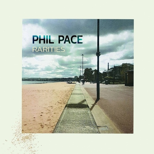 RARITIES by Phil Pace