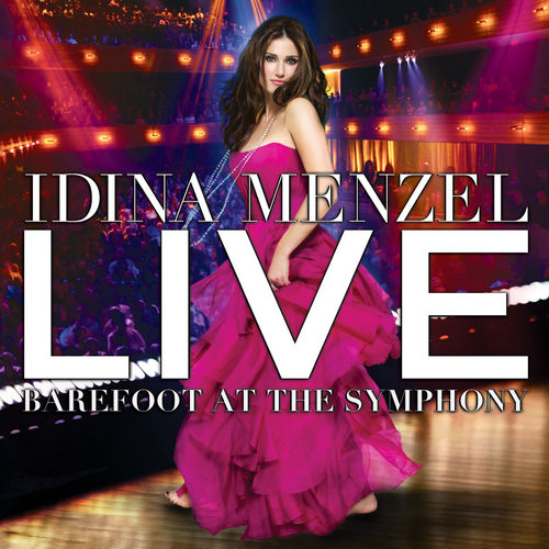 Live: Barefoot At The Symphony de Idina Menzel