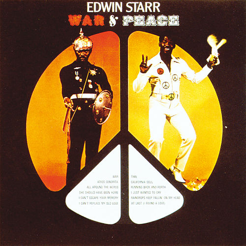 War And Peace de Edwin Starr
