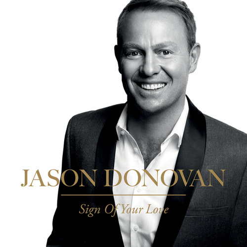 Sign Of Your Love by Jason Donovan