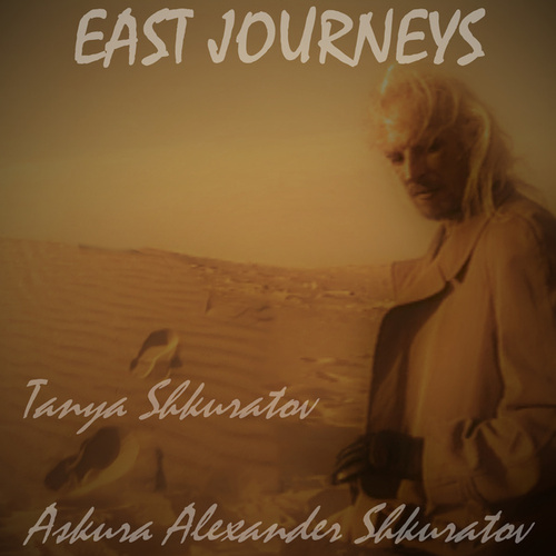 East Journeys by Askura Alexander Shkuratov