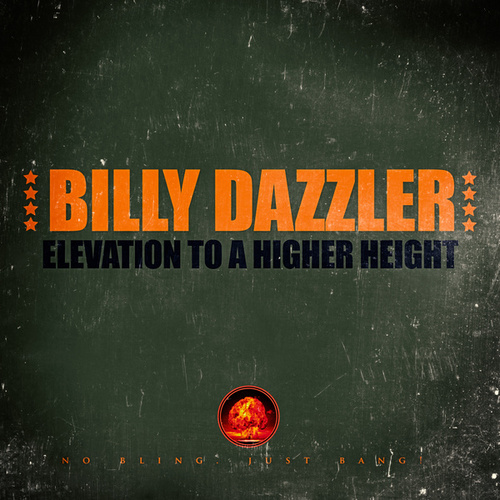 Elevation to a higher height by Billy Dazzler