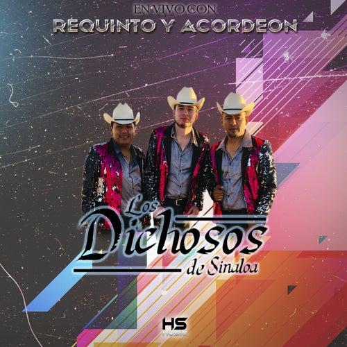 En Vivo Con Requinto Y Acordeon de Los Dichosos De Sinaloa