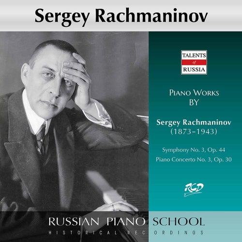 Rachmaninoff: Symphony No. 3 in A Minor, Op. 44 & Piano Concerto No. 3 in D Minor, Op. 30 by Sergei Rachmaninov