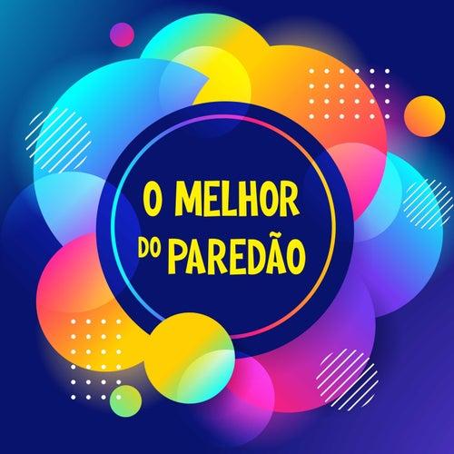 O Melhor do Paredao by Various Artists