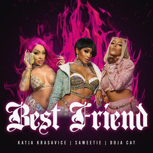 Best Friend (feat. Doja Cat & Katja Krasavice) [Remix] von Saweetie