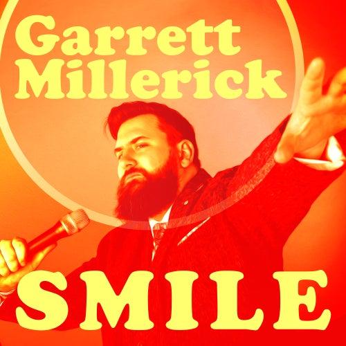 Smile by Garrett Millerick