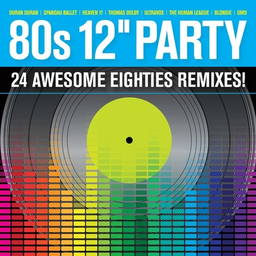 80s 12'' Party by Various Artists